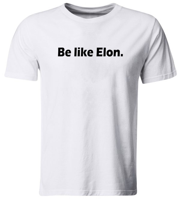 Be Like Elon T-Shirt Spacex Falcon 9 Space Exploration Technologies Nasa Top