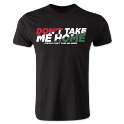 Dont Take Me Home - Hungary T-Shirt (Black)