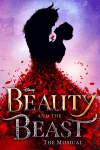 Beauty and the Beast - Disney's Beauty and the Beast (Liverpool Empire Theatre, Liverpool)