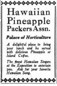 PPIE SF Chronicle ad: The Pineapple Packers Association regularly advertised Hawaiian music as a major feature of its venue in the Horticulture Palace.