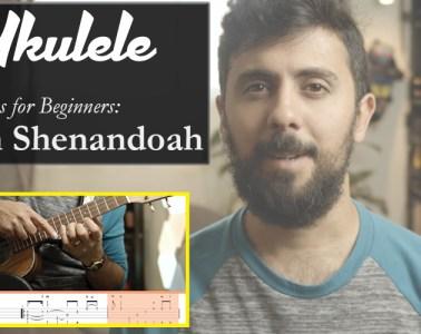 Oh Shenandoah Ukulele fingerstyle songs for beginners lesson
