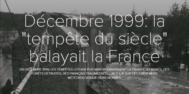 """Décembre 1999: la """"tempête du siècle"""" balayait la France"""