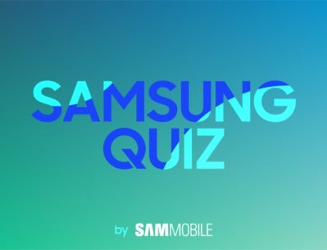 Weekly SamMobile Quiz 4 – Come test your Samsung knowledge!