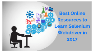 Learn selenium webdriver from best online resources that are available online today