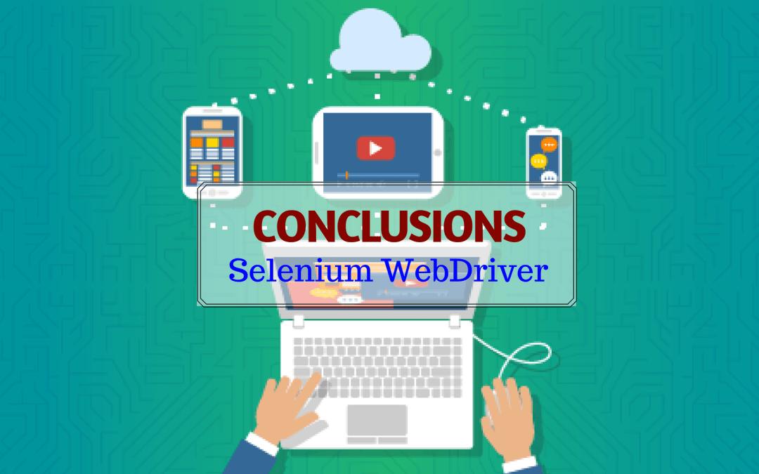 Selenium WebDriver – Conclusions
