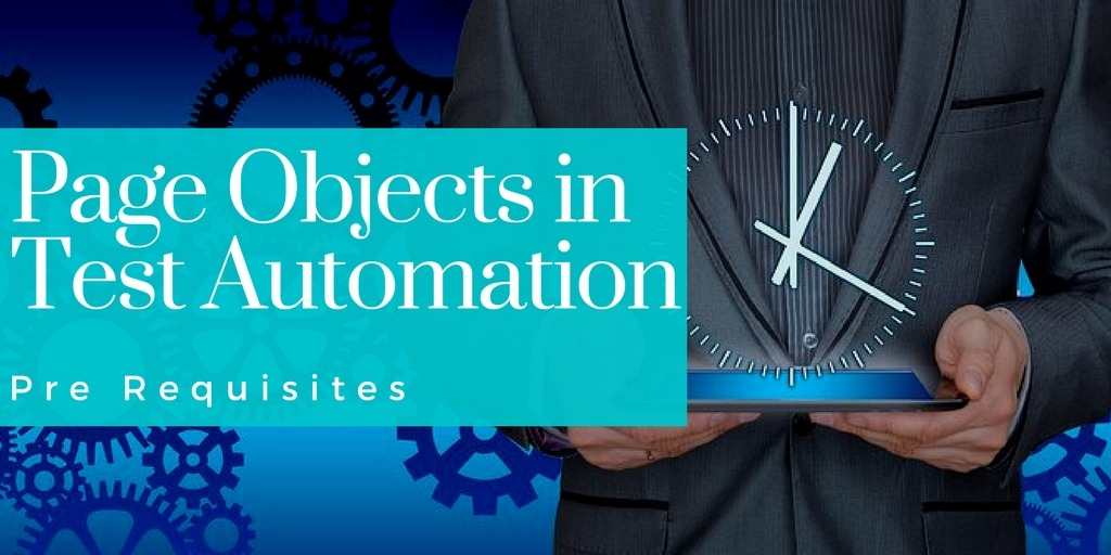 Page Objects in Test Automation – Prerequisites