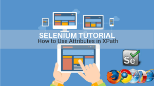 how to use attributes in xpath