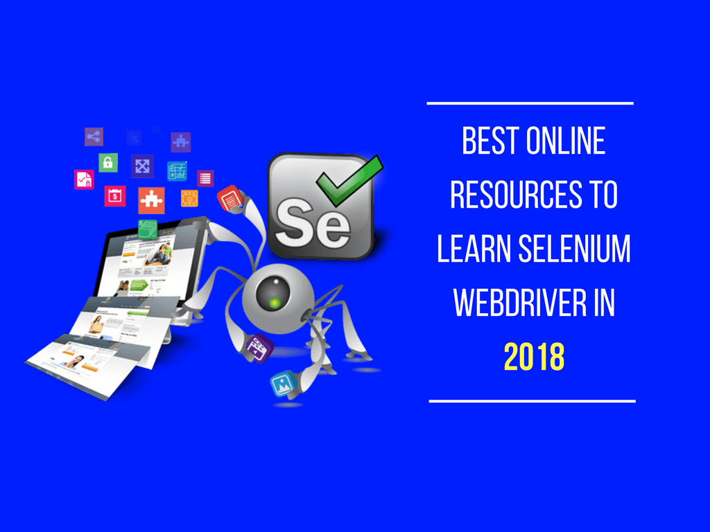 Latest Best Resources To Learn Selenium Webdriver In 2018 Ultimate Qa