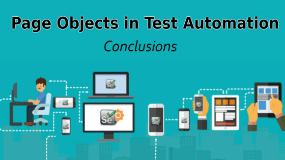 Selenium Tutorial – Page Objects in Test Automation – Conclusions