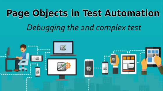 Selenium Tutorial – Page Objects in Test Automation – Debugging the 2nd complex test