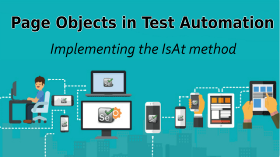Selenium Tutorial –Page Objects in Test Automation –  Implementing the IsAt method