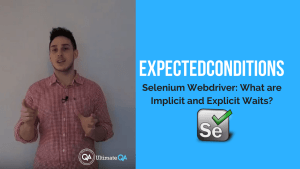 implicit and explicit wait - expectedconditions