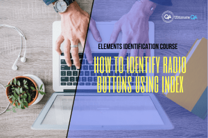How to identify radio buttons using index of the elements identification course