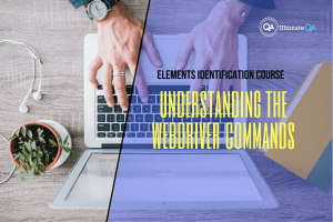 Understanding the webdriver commands of the elements identification course