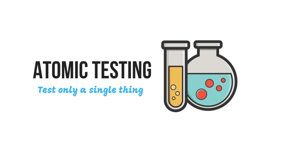 one of the automated testing patterns is that testing should be atomic