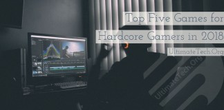 Top Five Games For Hardcore Gamers in 2018