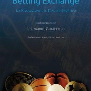 Betting Exchange La rivoluzione del Trading Sportivo