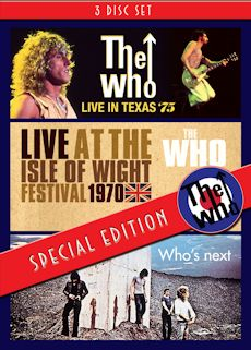 THE WHO - Live in Texas '75, Live at the Isle of Wight 1970, Who's Next-Classic Albums