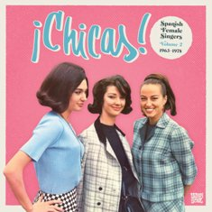 ¡Chicas! Spanish Female Singers, Volume 2