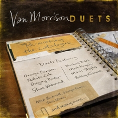 VAN MORRISON - Duets, Re-Working the Catalogue