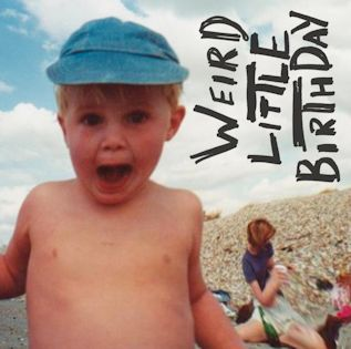 HAPPYNESS - Weird Little Birthday