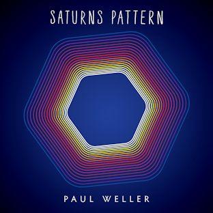 PAUL WELLER - Saturns Pattern