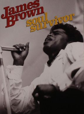 JAMES BROWN, SOUL SURVIVOR cartel