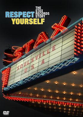 RESPECT YOURSELF, THE STAX RECORDS STORY cartel