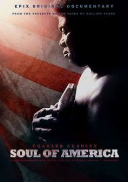CHARLES BRADLEY THE SOUL OF AMERICA