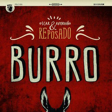 Óscar Avendaño y Reposado - Burro