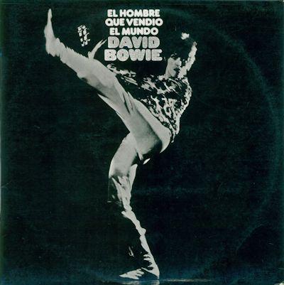 45 DAVID BOWIE - El hombre que vendió el mundo (portada censurada E)