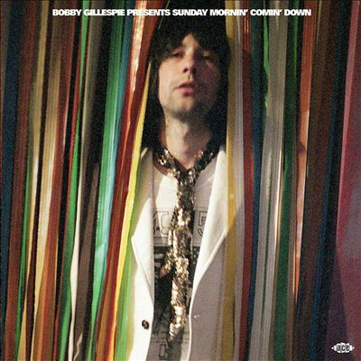Bobby Gillespie Presents Sunday Morning Comin' Down