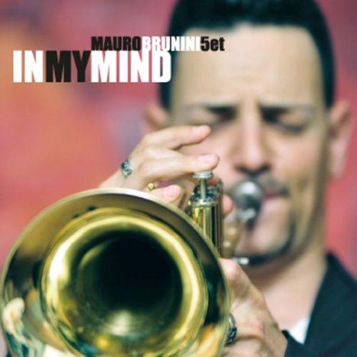 Mauro Brunini Jazz Quintet 'In My Mind'