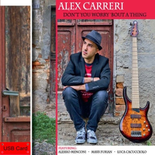 alex-carreri-dont-t-you-worry-bout-a-thing