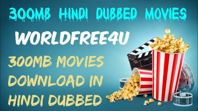 WorldFree4u 300mb movies Download