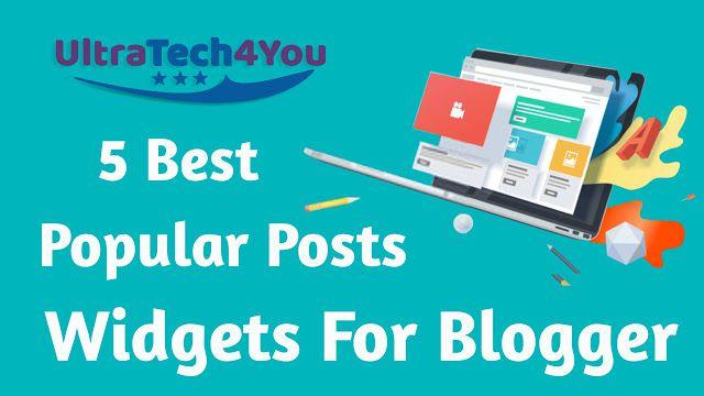 5 Best Popular Posts Widgets For Blogger