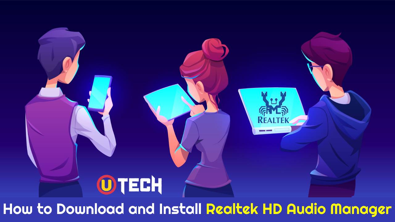 How to Download and Install Realtek HD Audio Manager in Windows 10?