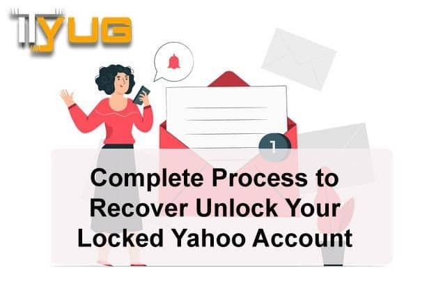 How to Recover Unlock Your Locked Yahoo Account?