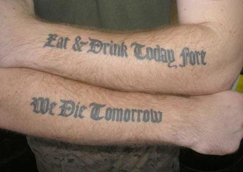 tattoo-quotes-eat-drink-today-for-we-die-tomorrow