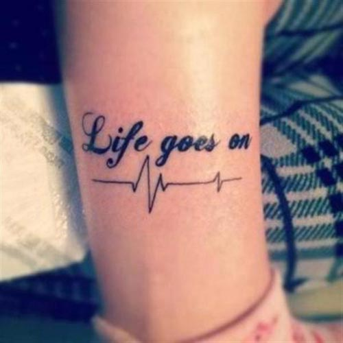 tattoo-quotes-life-goes-on