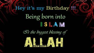 Photo of 20+ Islamic Birthday Wishes, Messages & Quotes With Images