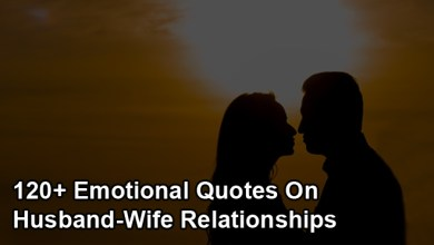 Photo of 120+ Emotional Quotes On Husband-Wife Relationships