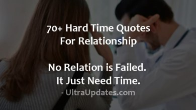 Photo of 50+ Hard Time Quotes For Relationship – No Relation is Failed. It Just Need Time.