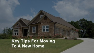 Photo of Key Tips For Moving To A New Home