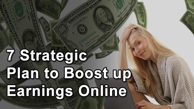 7-Strategic-Plan-to-Boost-up-Earnings-Online