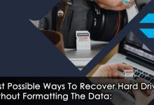 Photo of Best Possible Ways To Recover Hard Drive Without Formatting The Data