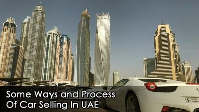 Photo of Some Ways and Process Of Car Selling In UAE