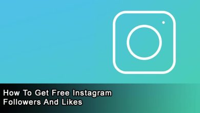 Photo of How to Get Free Instagram Followers and Likes