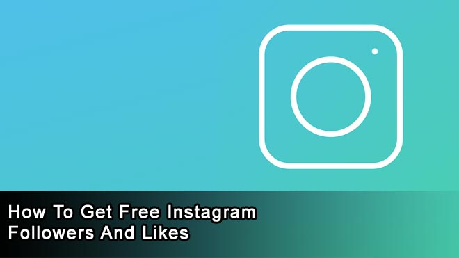 How-to-Get-Free-Instagram-Followers-and-Likes