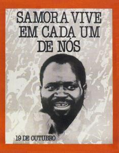A poster in memory of Machel, the caption reads 'Samora lives on in each one of us'